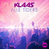 Alle Tiders by Klaas