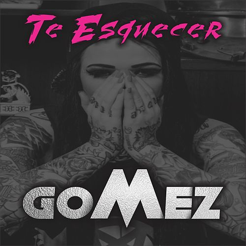 Te Esquecer by Gomez