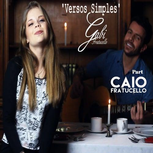 Versos Simples de Gabi Fratucello