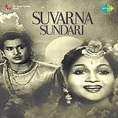 Suvarna Sundari (Original Motion Picture Soundtrack) de Various Artists
