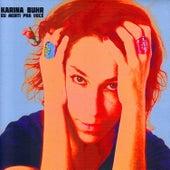 Eu Menti pra Você de Karina Buhr