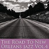 The Road To New Orleans Jazz Vol 4 by Various Artists