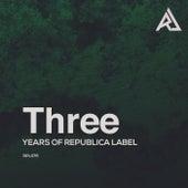 Three Years Of Republica Label von Various Artists