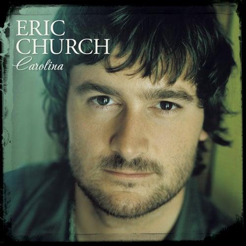 Carolina by Eric Church
