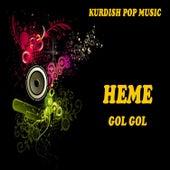 Kurdısh Pop Musıc / Gol Gol by Heme