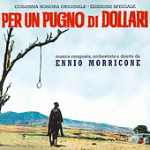 Per un pugno di dollari (Original Motion Picture Soundtrack) (Remastered) de Ennio Morricone