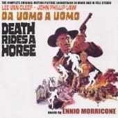 Death Rides a Horse - Da uomo a uomo (Original Motion Picture Soundtrack) (Remastered) di Ennio Morricone