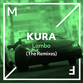Lambo (The Remixes) von Kura