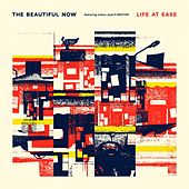 Life at Ease de Beautiful Now