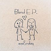 Blend by Eve