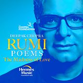 Rumi Poems (The Light Of Love) by Deepak Chopra