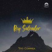 Rey Salvador de Tito Correa