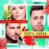 Perfil Durão (Ao Vivo) de Thaeme & Thiago