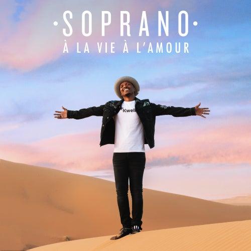 À la vie à l'amour de Soprano