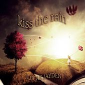 Kiss the Rain von Lucas Jayden