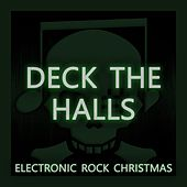Deck the Halls (Electronic Rock Christmas) von Sonic Pirates