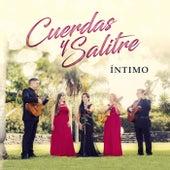 Íntimo by Cuerdas y Salitre
