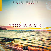 Tocca a me by Zack Merìn