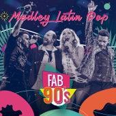 Medley Latin Pop de Fabulosos 90's