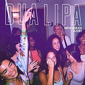 New Rules (Live) by Dua Lipa
