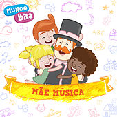 Mãe Música by Mundo Bita