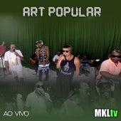 Ao Vivo no Mkltv de Art Popular