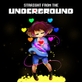 Straight from the Underground de Various Artists