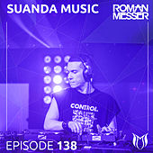 Suanda Music Episode 138 [Special #138] - EP by Various Artists