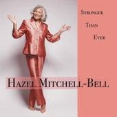 Stronger Than Ever von Hazel Mitchell Bell