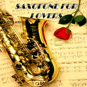 Sax for Lovers by Cleber Tadeu