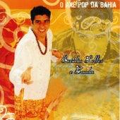 O Axé Pop da Bahia von Euzinho Lelles e Banda
