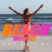 Beach Workwout Pop Edition van Various Artists