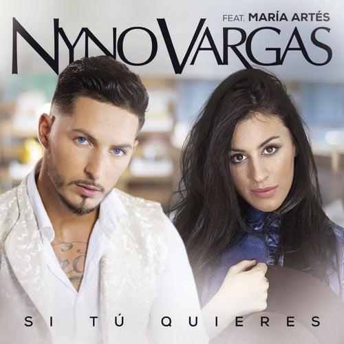 Si tú quieres (feat. María Artés) by Nyno Vargas