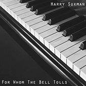 For Whom the Bell Tolls by Harry Sukman