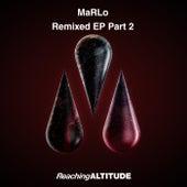 Remixed EP Part 2 de Marlo