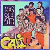 Mas Que Ayer (Edición de Lujo) by Grupo Cali
