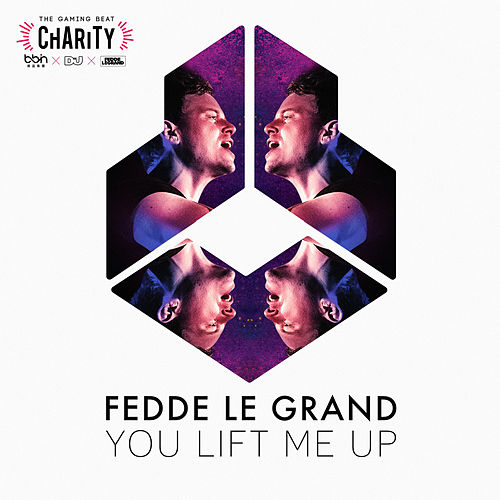You Lift Me Up (iso The Gaming Beat Charity by BBIN x DJMag) by Fedde Le Grand
