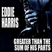 Greater Than The Sum Of His Parts de Eddie Harris