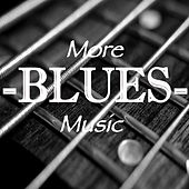 More Blues Music de Various Artists