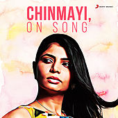 Chinmayi, on Song by Chinmayi