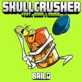Skullcrusher von Bailo
