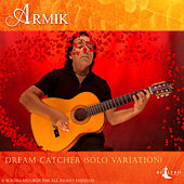 Dream Catcher (Solo Live Variation) by Armik