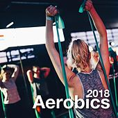 2018 Aerobics Music for Class - Club Anthmers, Total Workout Music de Extreme Music Workout