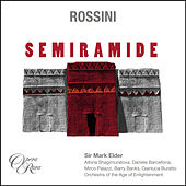 Rossini: Semiramide by Sir Mark Elder