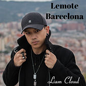 Barcelona feat. Liam Cloud de Lemote