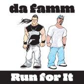 Run for It de Da Famm
