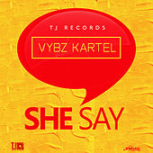 She Say - Single by VYBZ Kartel