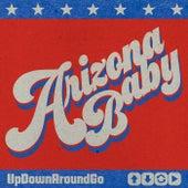 UpDownAroundGo von Arizona Baby