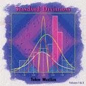Standard Deviations, Vols. 1 & 2 von Tobin Mueller