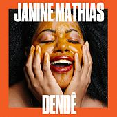 Dendê de Janine Mathias